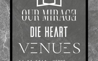 OUR MIRAGE & VENUES auf Deutschland-Tour im Februar/März 2019