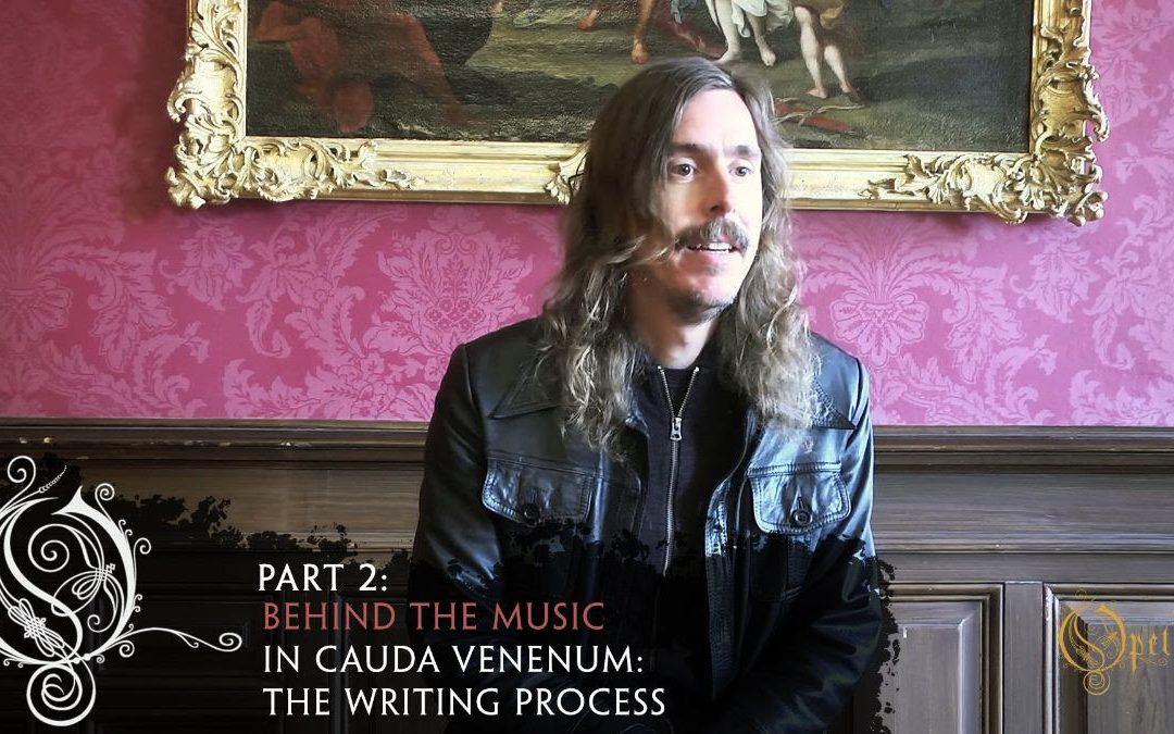 OPETH – Mikael Åkerfeldt spricht über den Schreibprozess für »In Cauda Venenum«