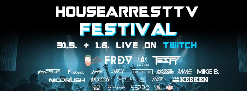 Erstes HouseArrest TV Live-Stream-Festival zu Pfingsten