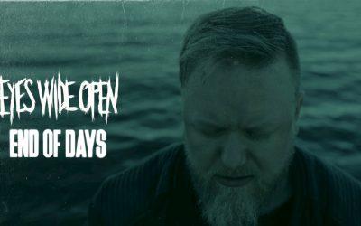 EYES WIDE OPEN veröffentlichen neue Single / Video 'End of Days' vom kommenden Album »Through Life and Death«
